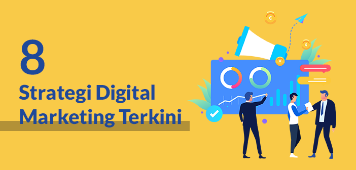 8 strategi digital msrketing