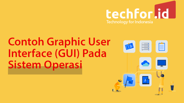 Kelebihan dan Kekurangan Sistem Graphic User Interface (GUI)!